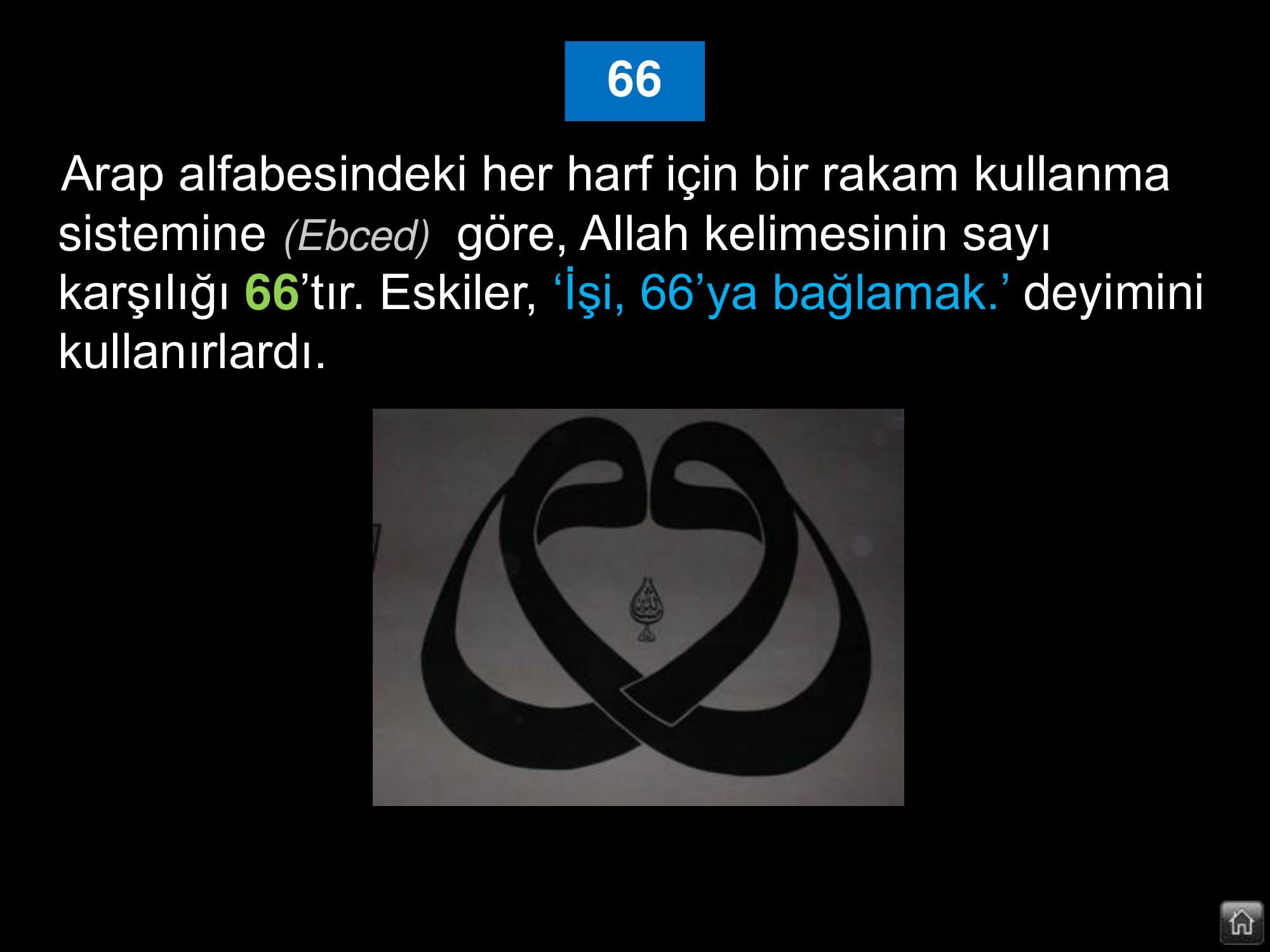 Allah kelimesinin sayı karşılığı 66